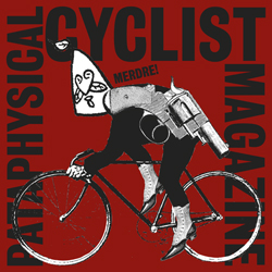 Pataphysical Cyclist